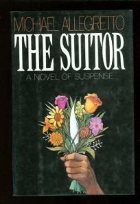 The Suitor: A Novel of Suspense