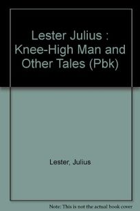 The Knee-High Man and Other Tales