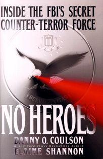 No Heroes: A Memoir of Coming Home