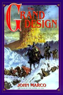 The Grand Design: Book Two of Tyrants and Kings