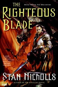 The Righteous Blade: Book Two of the Dreamtime