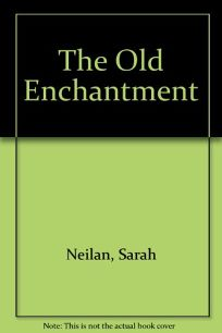 The Old Enchantment