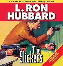 The Slickers: In Which a Western Lawmen Cracks Down on Crime... in Manhattan