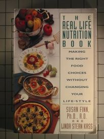 The Real Life Nutrition Book