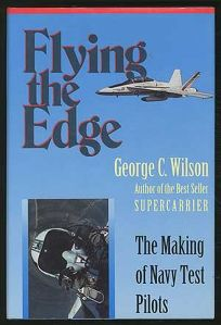 Flying the Edge: The Making of Navy Test Pilots