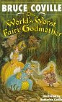 The Worlds Worst Fairy Godmother Hardcover