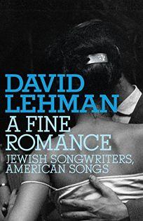 A Fine Romance: Jewish Songwriters