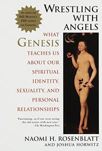 Wrestling with Angels: What Genesis Teaches Us about Our Spiritual Identity