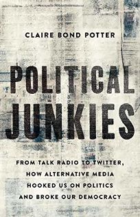 Political Junkies: From Talk Radio to Twitter