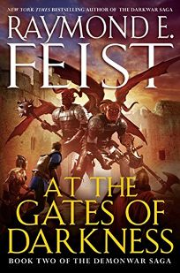 At the Gates of Darkness: Book Two of the Demon War Saga