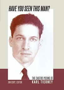 Have You Seen This Man? The Castro Poems of Karl Tierney