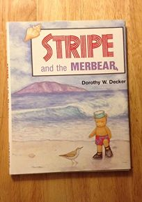 Stripe and the Merbear