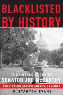 Blacklisted by History: The Untold Story of Senator Joe McCarthy