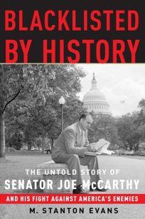 Blacklisted by History: The Untold Story of Senator Joe McCarthy