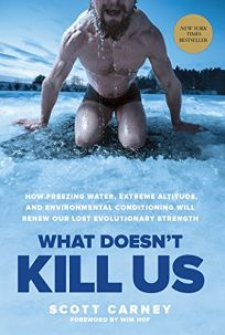 What Doesn't Kill Us: How Freezing Water