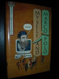 Myself and Marco Polo: A Novel of Changes