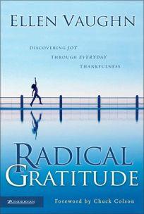 RADICAL GRATITUDE: Discovering Joy Through Everyday Thankfulness