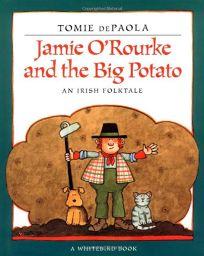 Jamie ORourke and the Big Potato