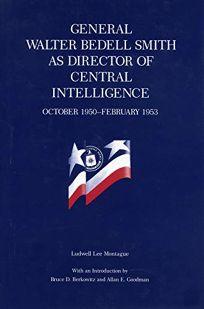 General W.B. Smith as Dir. CIA-CL.