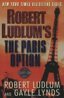 ROBERT LUDLUMS THE PARIS OPTION