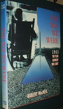 The Way We Were: 1963