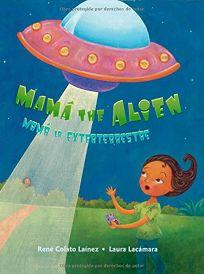 Mama the Alien/Mama la extraterrestre