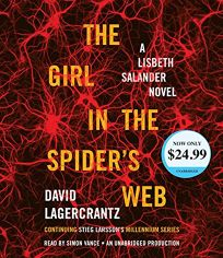 The Girl in the Spiders Web: A Lisbeth Salander Novel