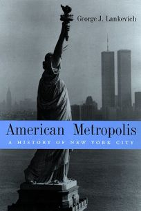 American Metropolis: A History of New York City