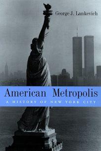 American Metropolis: A History of New York City