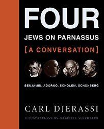 Four Jews on Parnassus -- A Conversation: Benjamin
