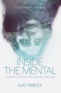 Inside the Mental: Silence
