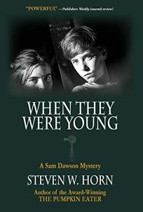 When They Were Young: A Sam Dawson Mystery