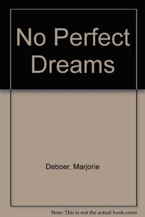 No Perfect Dreams