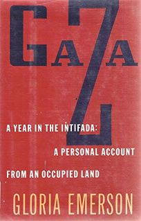 Gaza: A Year in the Intifada: A Personal Account from an Occupied Land