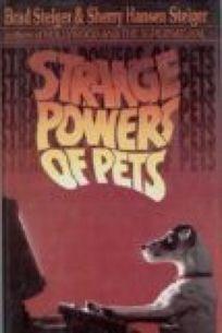 Strange Powers of Pets