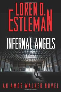 Infernal Angels: An Amos Walker Novel