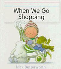 When We Go Shopping