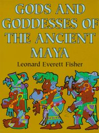 The Gods and Goddesses of Ancient Maya