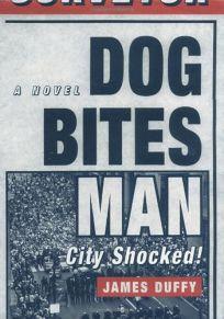 DOG BITES MAN: City Shocked