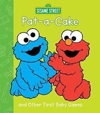 Pat-A-Cake and Other First Baby Games Sesame Street