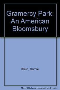 Gramercy Park: An American Bloomsbury