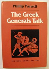 The Greek Generals Talk: Memoirs of the Trojan War