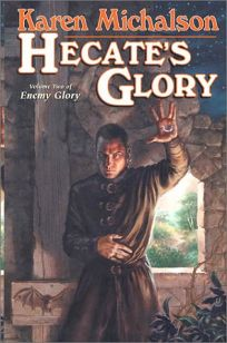 HECATES GLORY