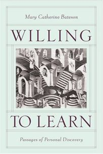 WILLING TO LEARN: Passages of Personal Discovery