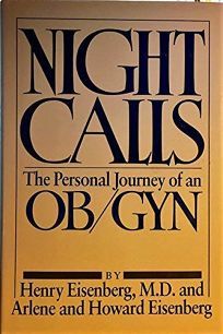 Night Calls: The Personal Journey of an Ob/Gyn