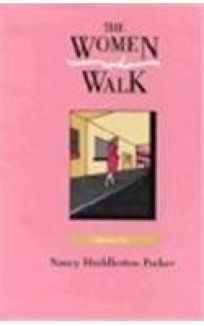 The Women Who Walk: Stories