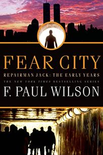 Fear City—A Repairman Jack Novel: The Early Years Trilogy
