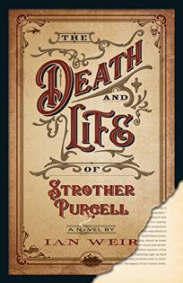 The Life and Death of Strother Purcell