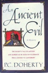 An Ancient Evil: The Knights Tale of Mystery and Murder as He Goes on Pilgrimage from London to Canterbury