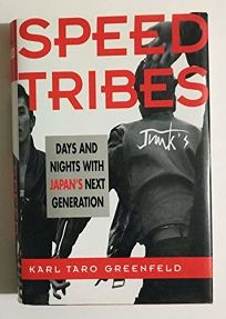 Speed Tribes: Days and Nights with Japans Next Generation